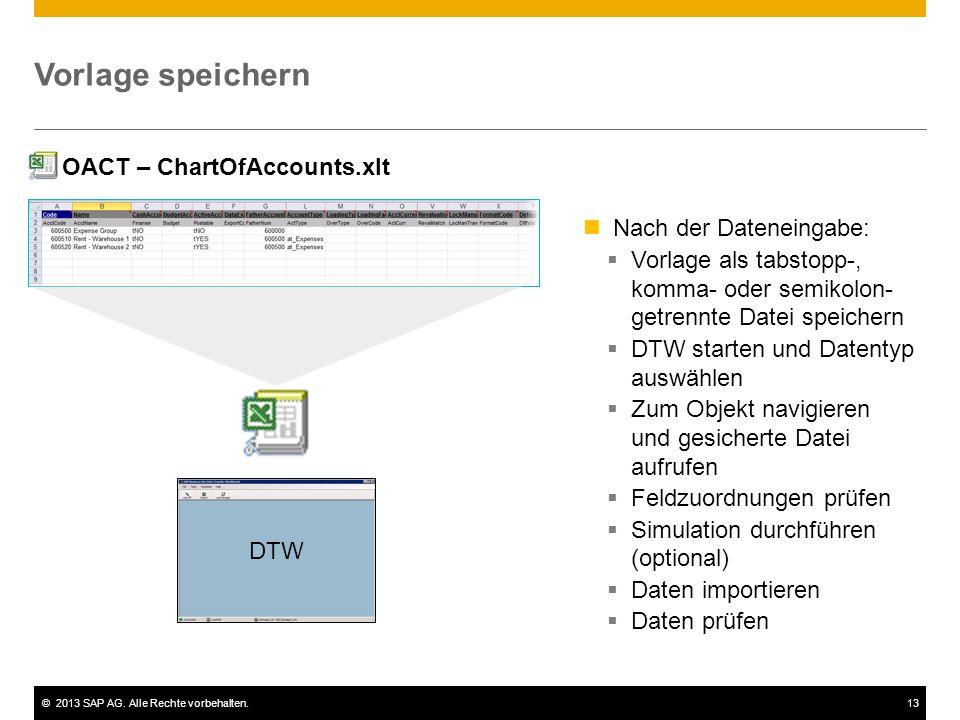 Vorlage speichern OACT – ChartOfAccounts.xlt Nach der Dateneingabe: