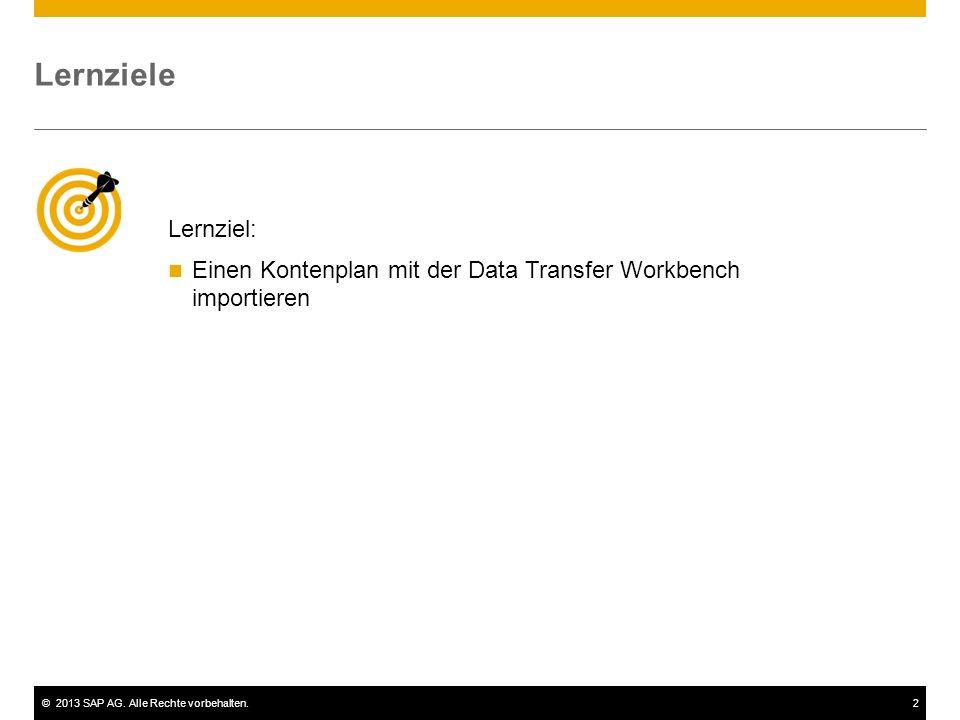Lernziele Lernziel: Einen Kontenplan mit der Data Transfer Workbench importieren.