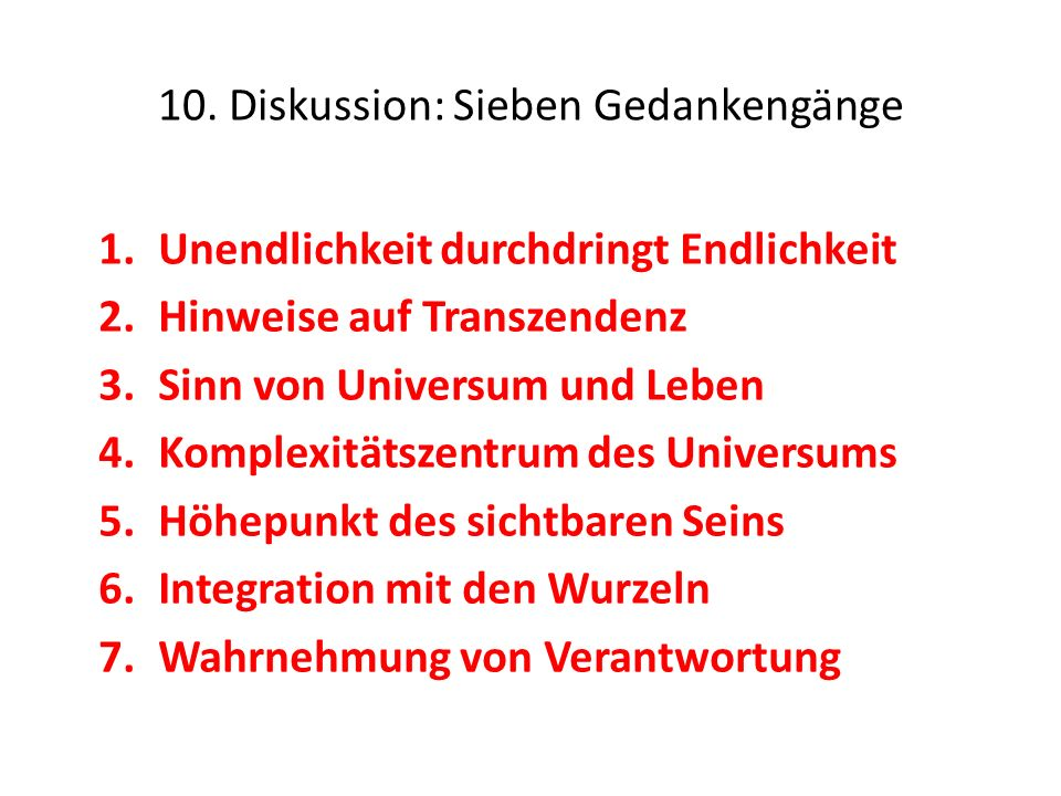 10. Diskussion: Sieben Gedankengänge