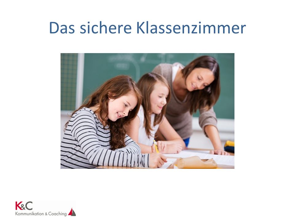 Das sichere Klassenzimmer
