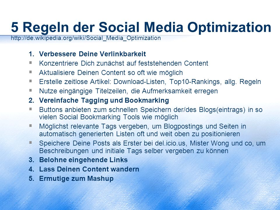 5 Regeln der Social Media Optimization http://de. wikipedia