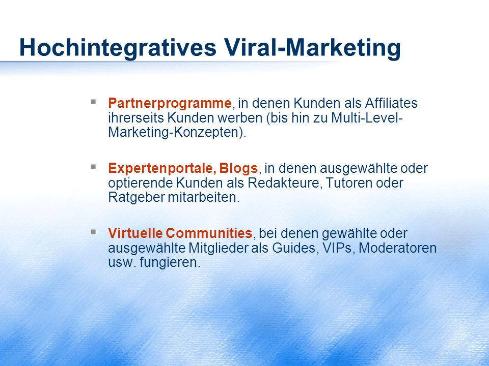 Hochintegratives Viral-Marketing