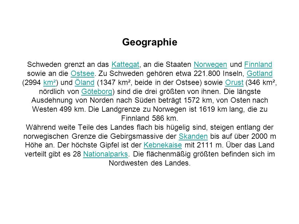 Geographie Schweden grenzt an das Kattegat, an die Staaten Norwegen und Finnland sowie an die Ostsee.