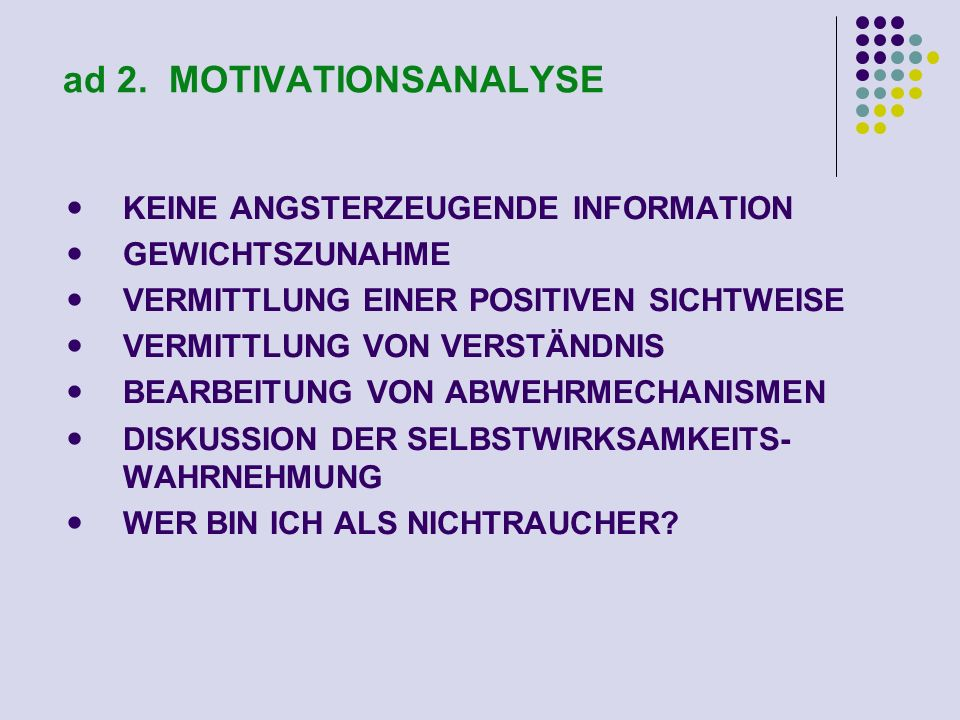 ad 2. MOTIVATIONSANALYSE
