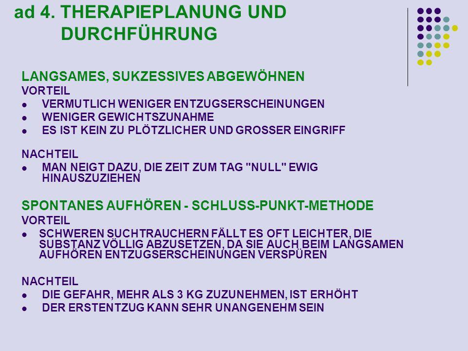 ad 4. THERAPIEPLANUNG UND DURCHFÜHRUNG