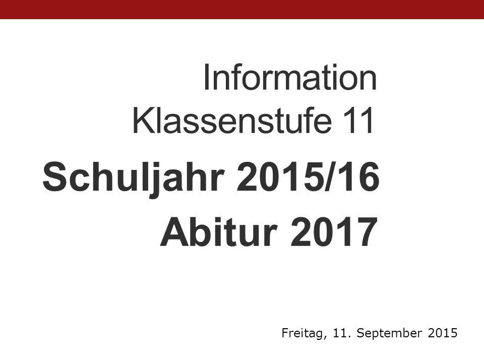 Information Klassenstufe 11