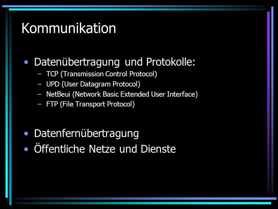 Kommunikation Datenübertragung und Protokolle: Datenfernübertragung