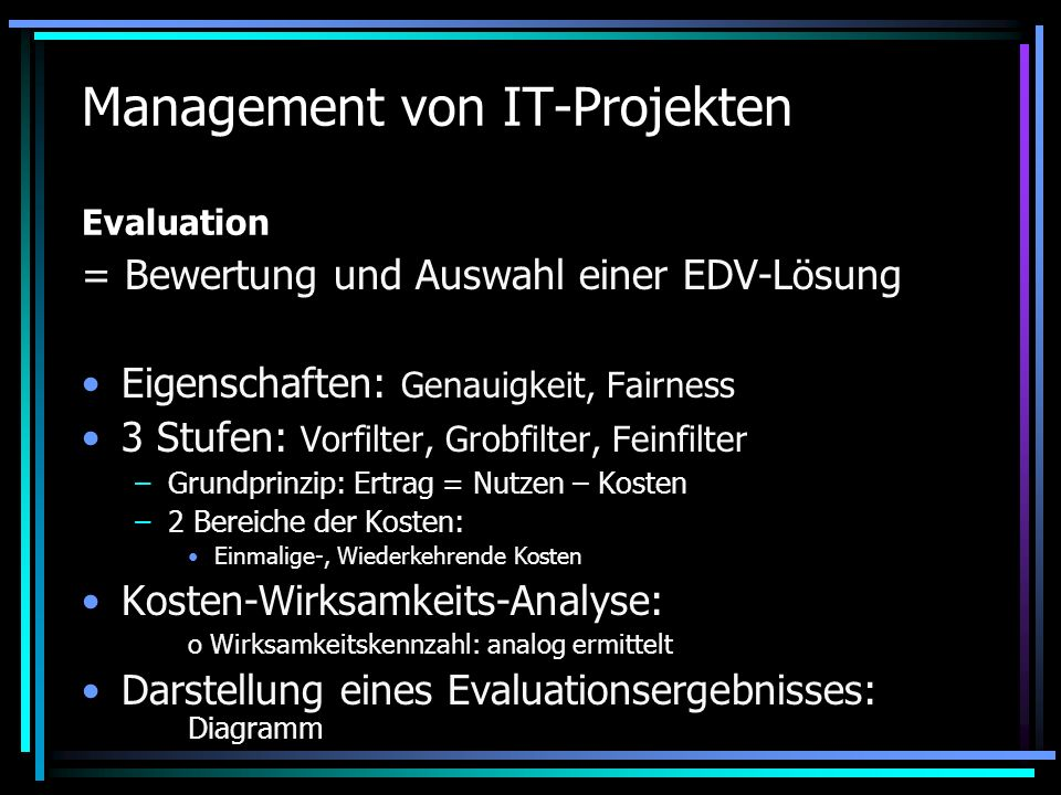 Management von IT-Projekten Evaluation