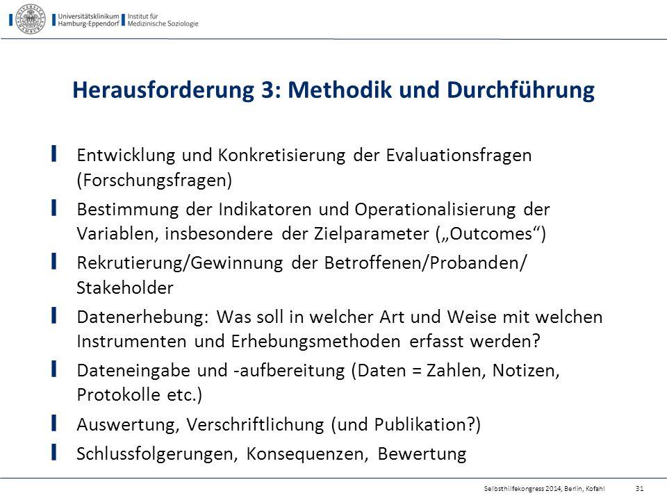 Herausforderung 3: Methodik und Durchführung