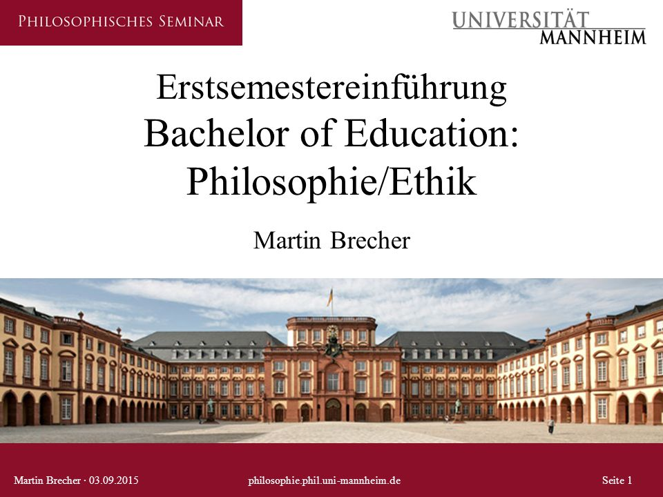 Erstsemestereinführung Bachelor of Education: Philosophie/Ethik