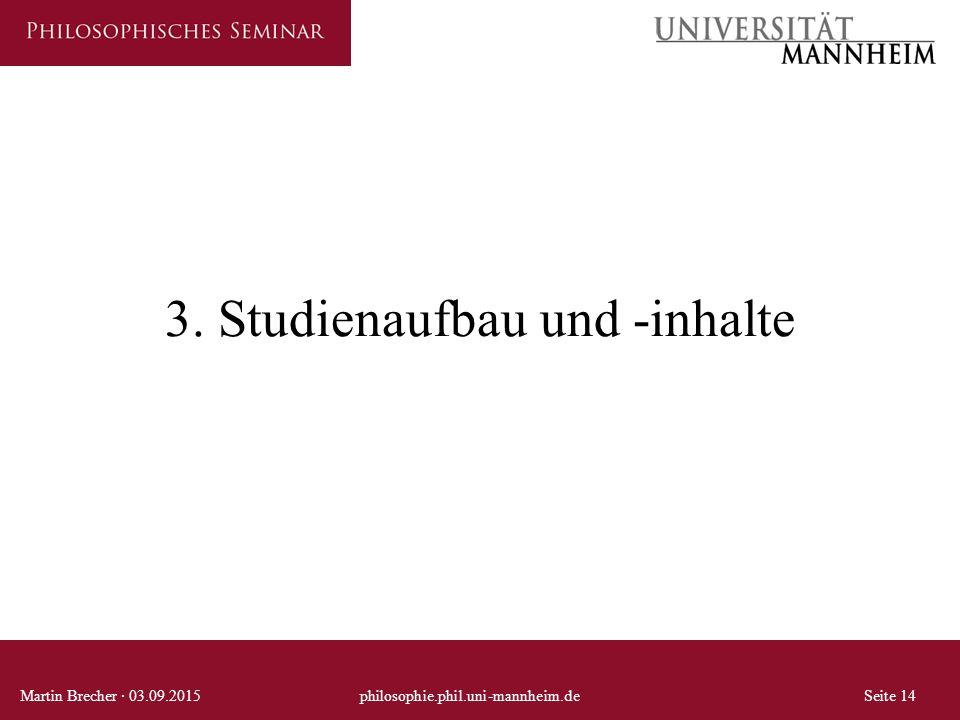 3. Studienaufbau und -inhalte