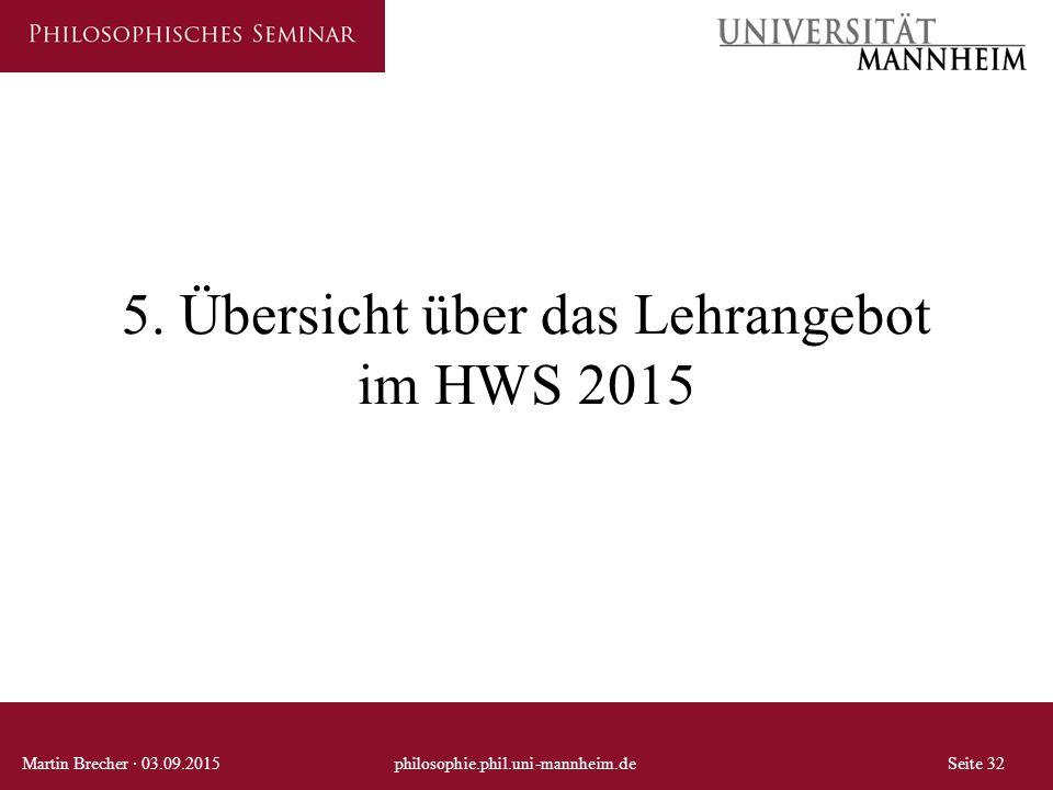 5. Übersicht über das Lehrangebot im HWS 2015