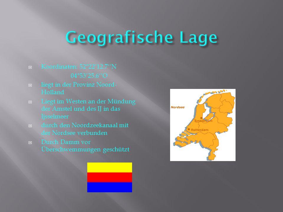 Geografische Lage Koordinaten: 52°22'12.7''N 04°53'25.6''O