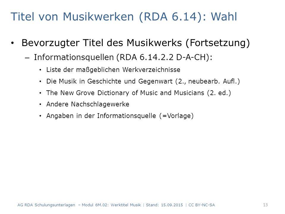 Titel von Musikwerken (RDA 6.14): Wahl