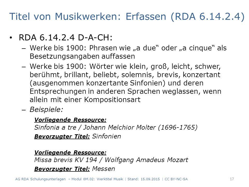 Titel von Musikwerken: Erfassen (RDA 6.14.2.4)
