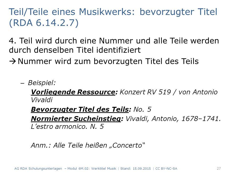 Teil/Teile eines Musikwerks: bevorzugter Titel (RDA 6.14.2.7)