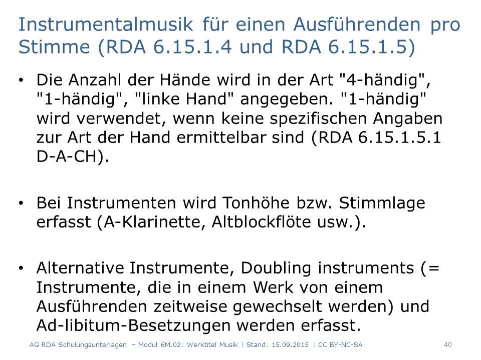 Instrumentalmusik für einen Ausführenden pro Stimme (RDA 6. 15. 1
