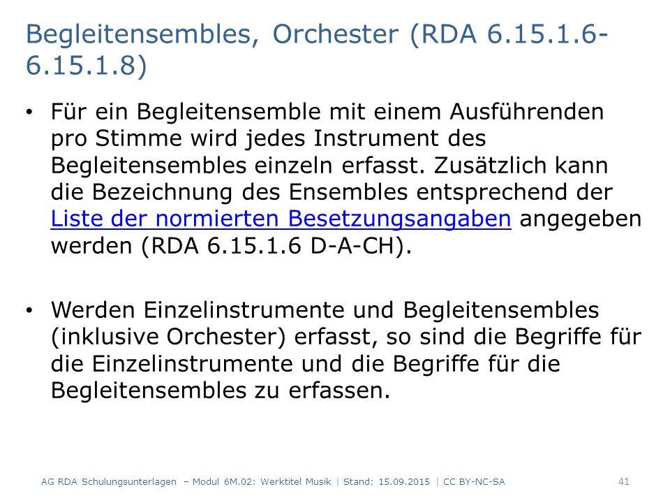 Begleitensembles, Orchester (RDA 6.15.1.6-6.15.1.8)