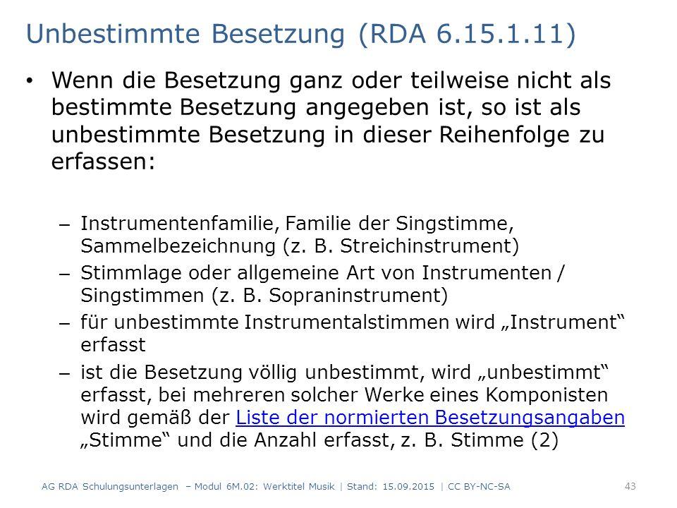 Unbestimmte Besetzung (RDA 6.15.1.11)
