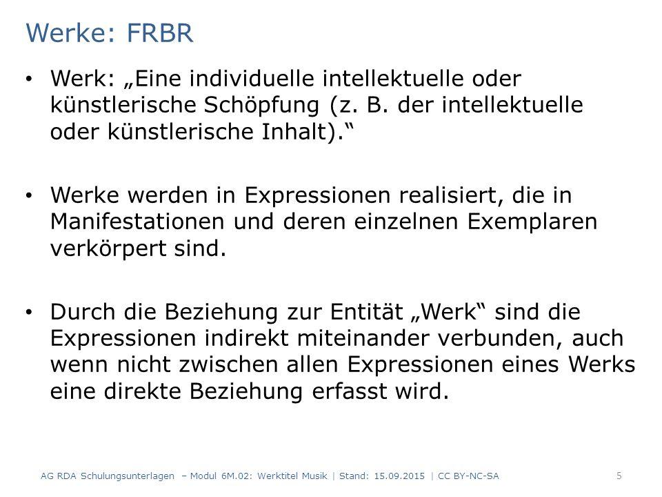 """Werke: FRBR Werk: """"Eine individuelle intellektuelle oder künstlerische Schöpfung (z. B. der intellektuelle oder künstlerische Inhalt)."""