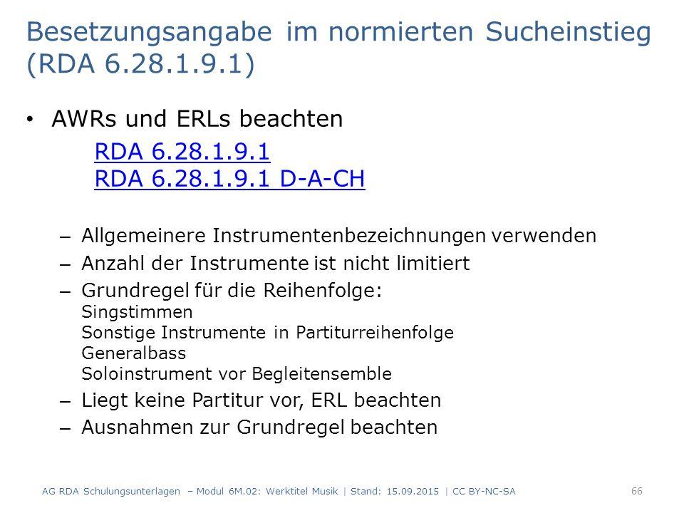 Besetzungsangabe im normierten Sucheinstieg (RDA 6.28.1.9.1)