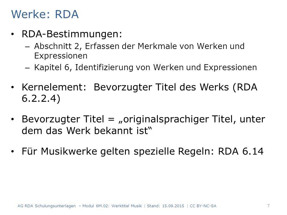Werke: RDA RDA-Bestimmungen: