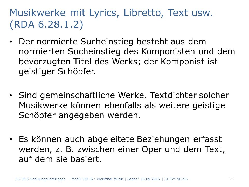 Musikwerke mit Lyrics, Libretto, Text usw. (RDA )