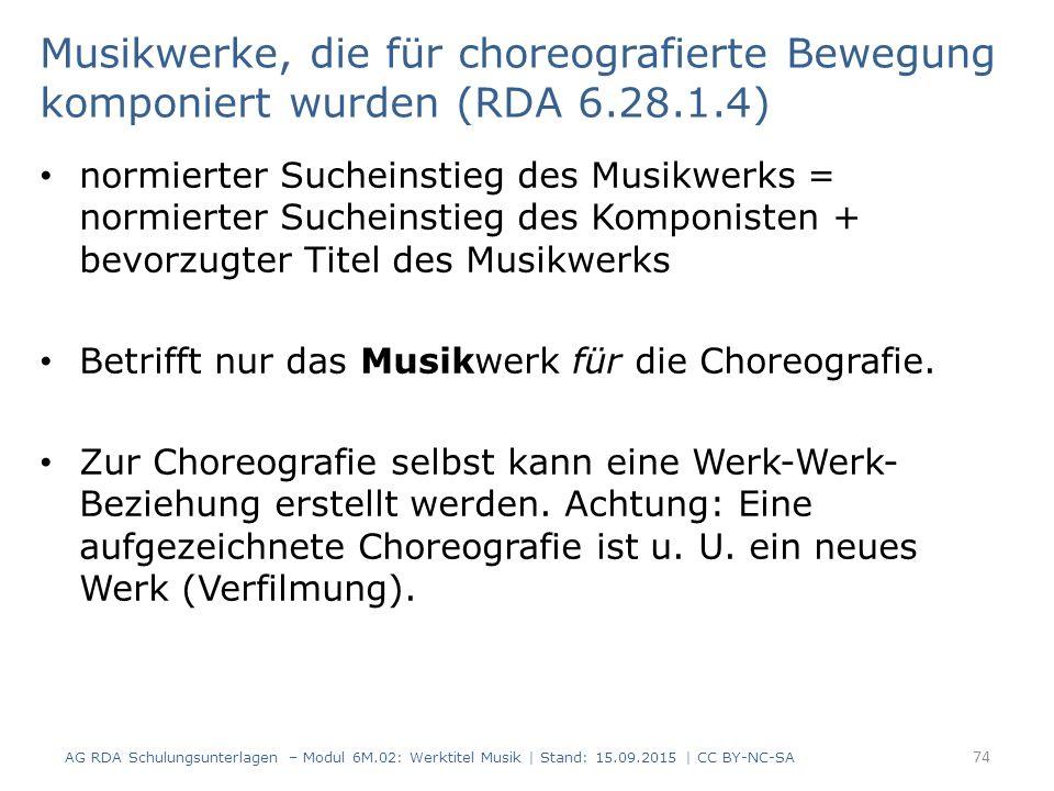 Musikwerke, die für choreografierte Bewegung komponiert wurden (RDA 6