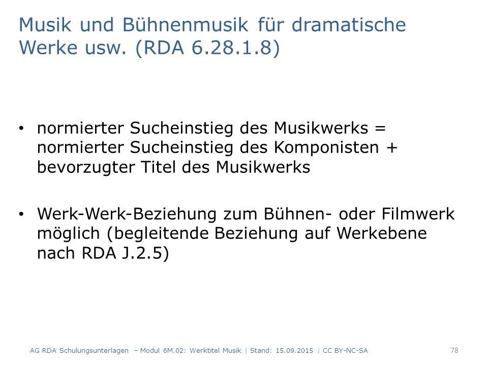 Musik und Bühnenmusik für dramatische Werke usw. (RDA 6.28.1.8)