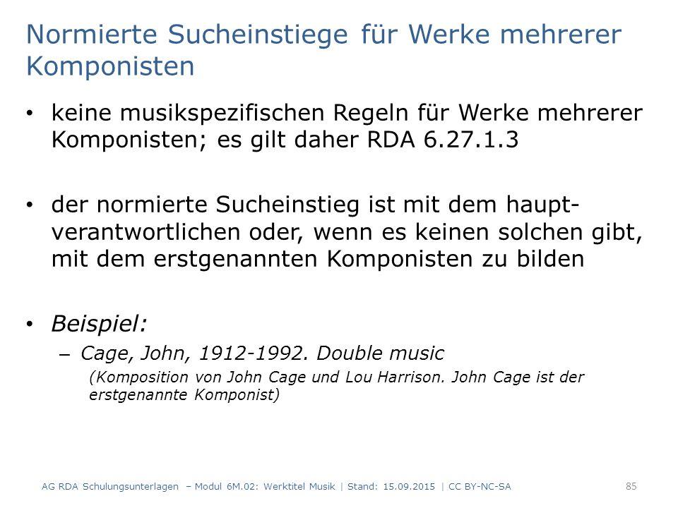 Normierte Sucheinstiege für Werke mehrerer Komponisten