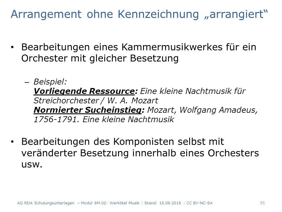 """Arrangement ohne Kennzeichnung """"arrangiert"""