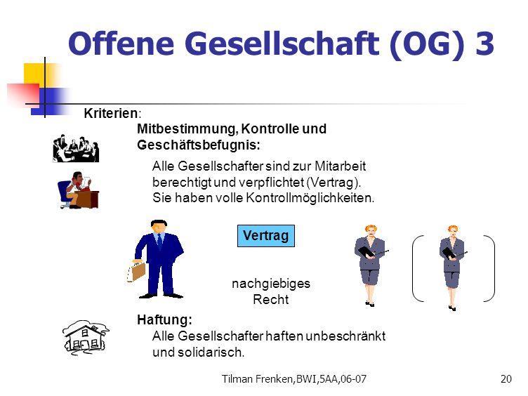 Offene Gesellschaft (OG) 3