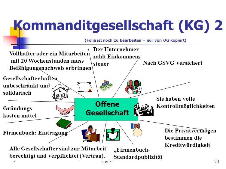 Kommanditgesellschaft (KG) 2 (Folie ist noch zu bearbeiten – nur von OG kopiert)