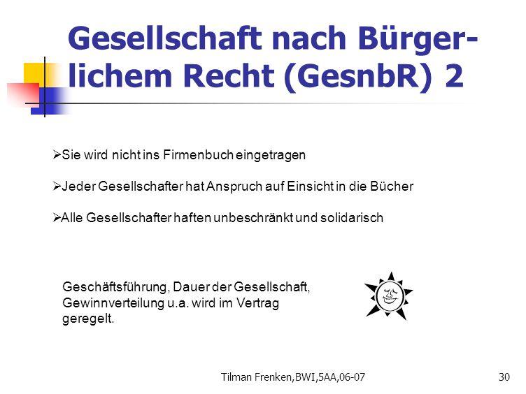 Gesellschaft nach Bürger-lichem Recht (GesnbR) 2