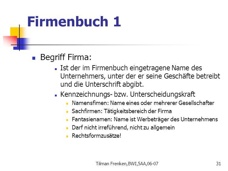 Firmenbuch 1 Begriff Firma: