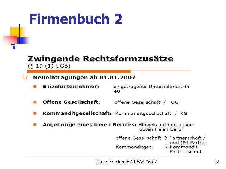 Firmenbuch 2 Tilman Frenken,BWI,5AA,06-07