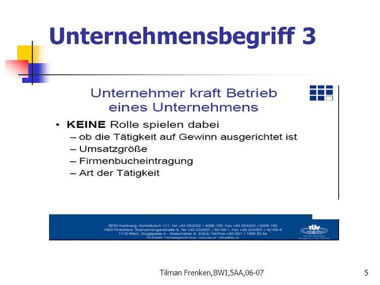 Unternehmensbegriff 3 Tilman Frenken,BWI,5AA,06-07