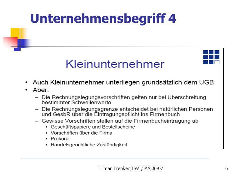 Unternehmensbegriff 4 Tilman Frenken,BWI,5AA,06-07