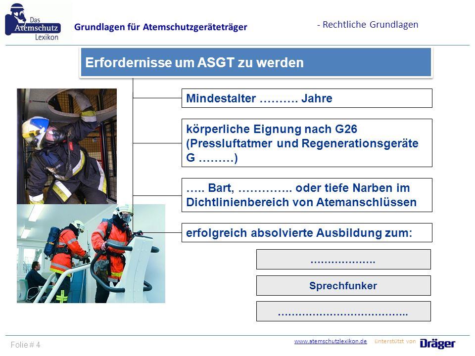 Erfordernisse um ASGT zu werden