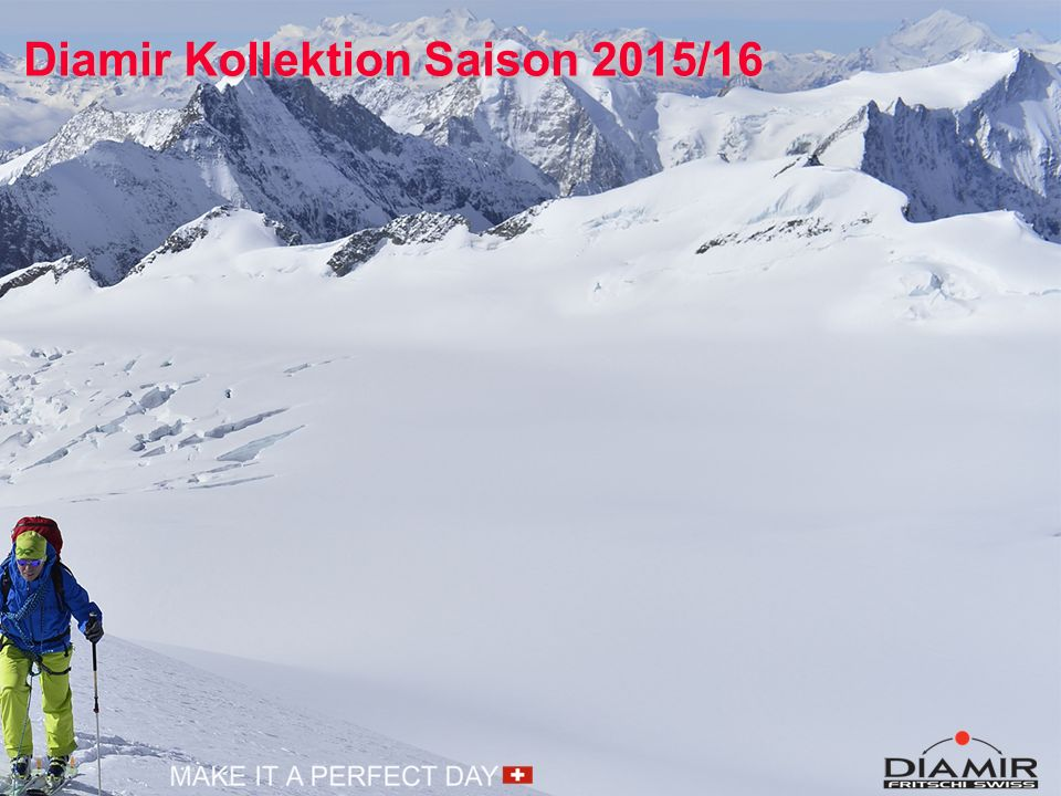 Diamir Kollektion Saison 2015/16