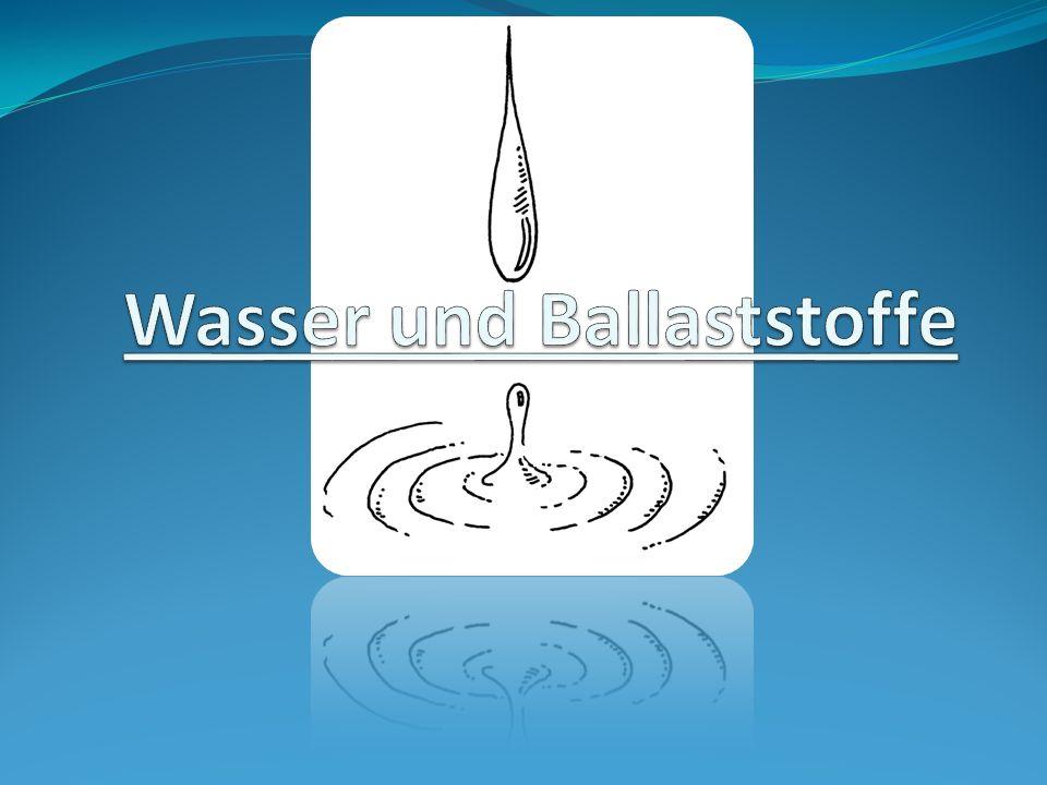 Wasser und Ballaststoffe
