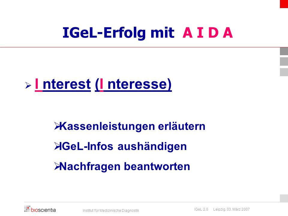 IGeL-Erfolg mit A I D A Kassenleistungen erläutern