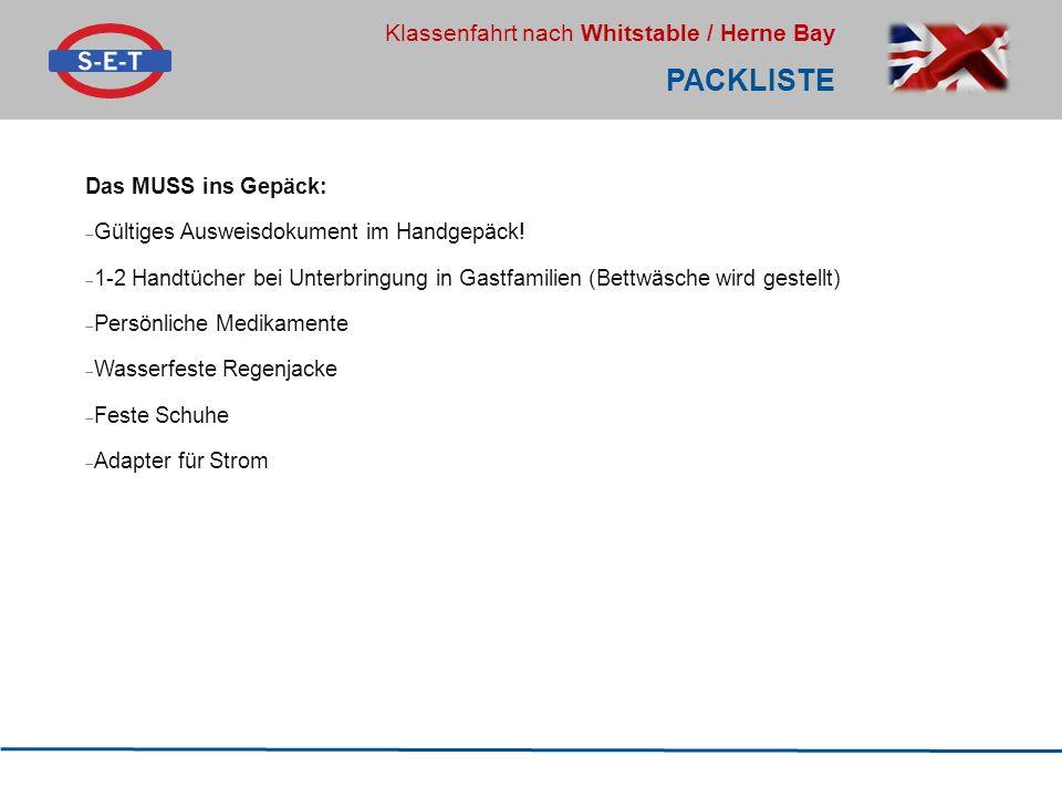 Packliste Das MUSS ins Gepäck: Gültiges Ausweisdokument im Handgepäck!