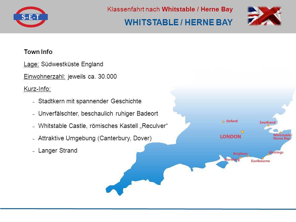 Whitstable / herne bay Town Info Lage: Südwestküste England
