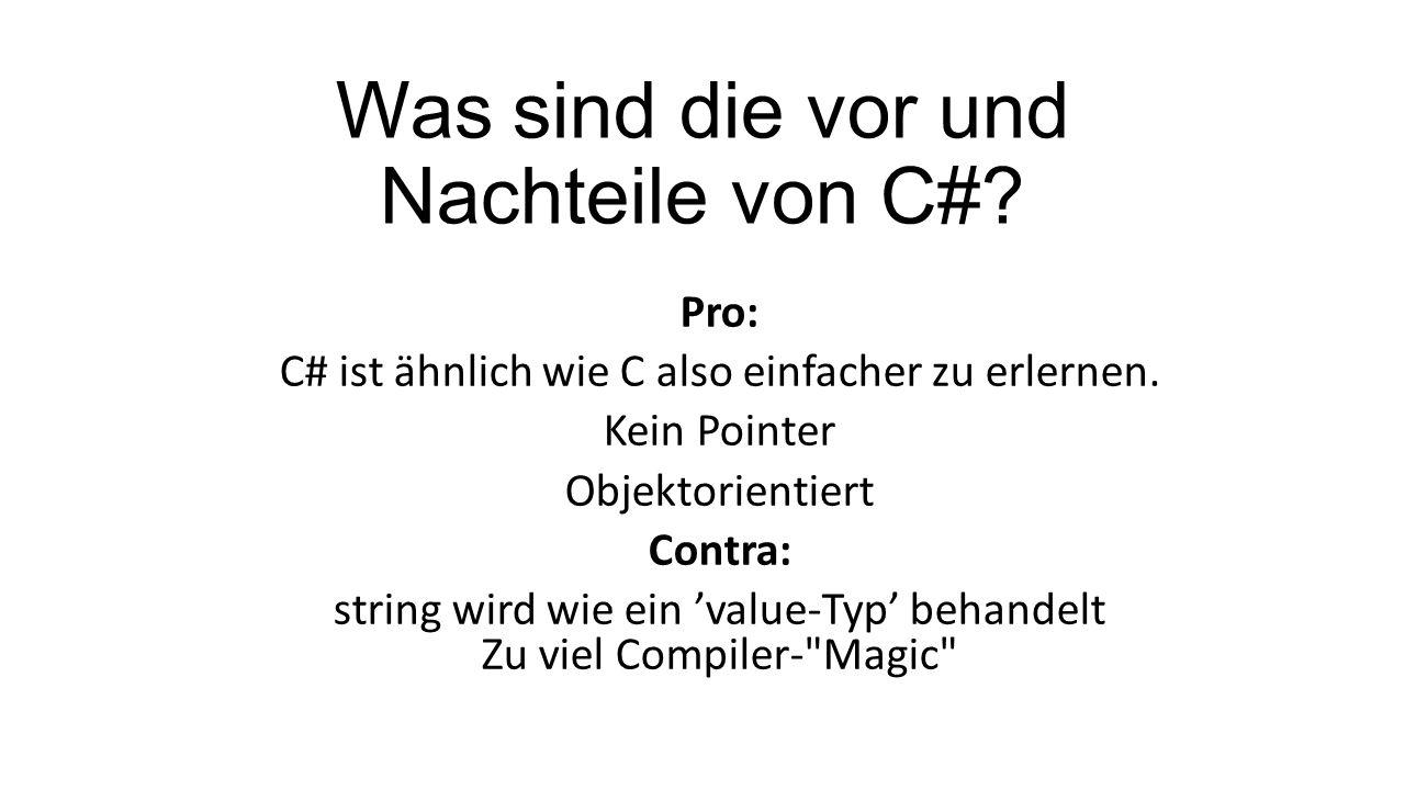 Was sind die vor und Nachteile von C#