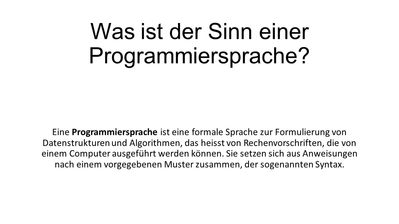 Was ist der Sinn einer Programmiersprache