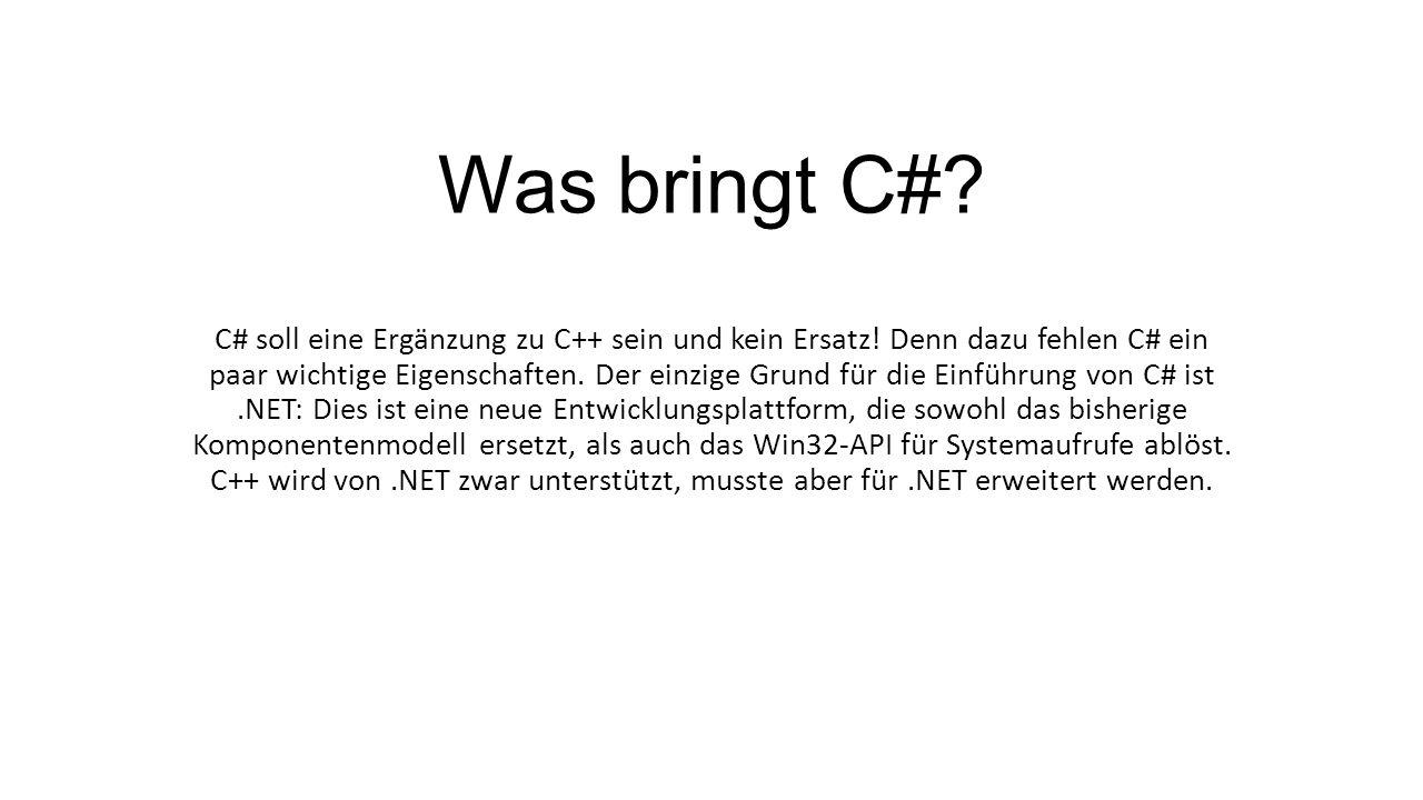 Was bringt C#