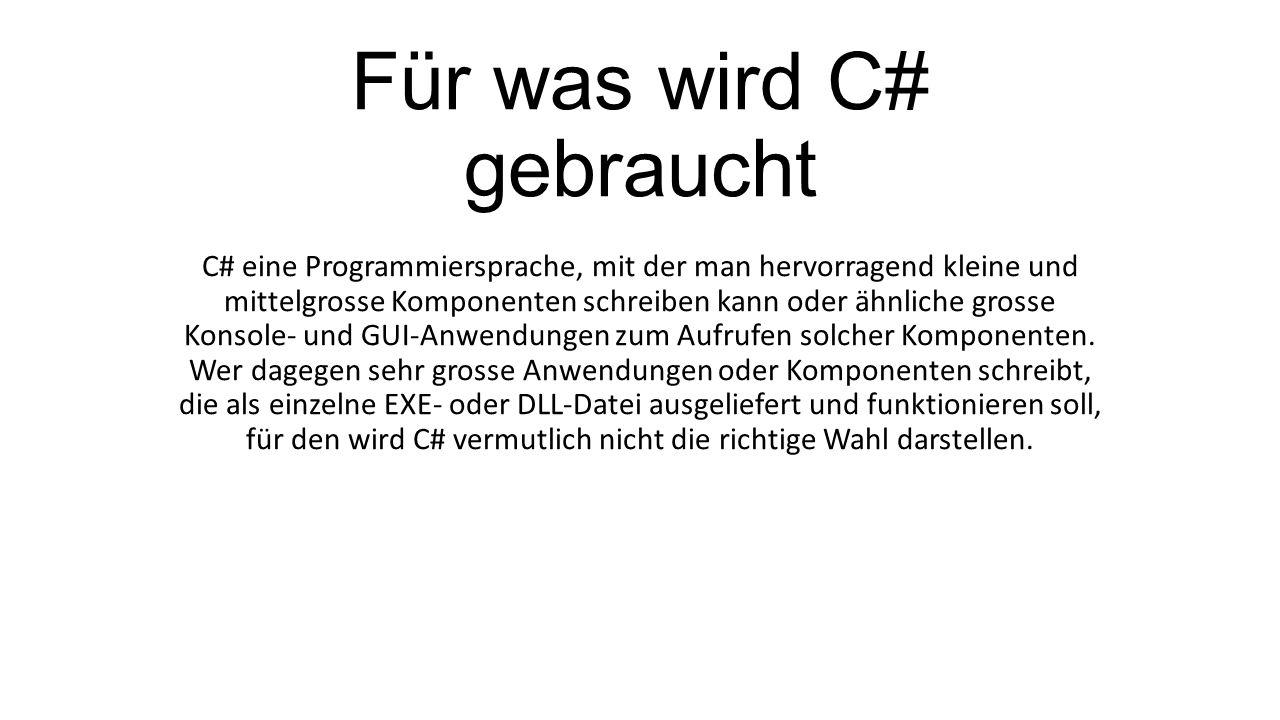 Für was wird C# gebraucht
