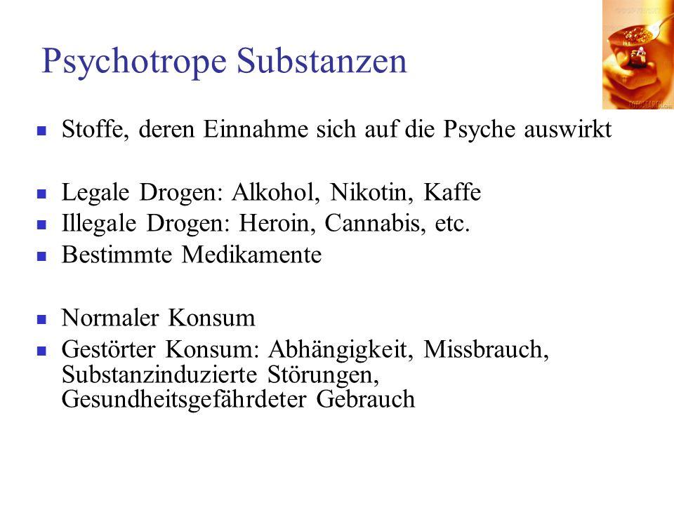 Psychotrope Substanzen