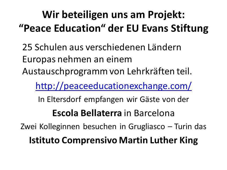 Wir beteiligen uns am Projekt: Peace Education der EU Evans Stiftung